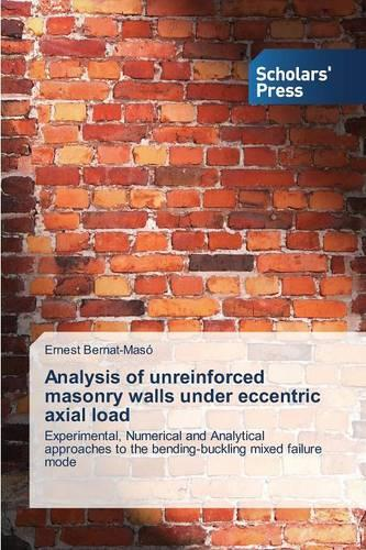 Analysis of Unreinforced Masonry Walls Under Eccentric Axial Load (Paperback)