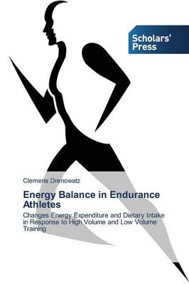 Energy Balance in Endurance Athletes (Paperback)