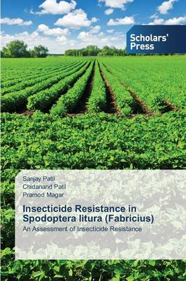 Insecticide Resistance in Spodoptera Litura (Fabricius) (Paperback)