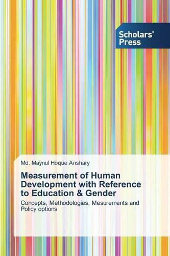 Measurement of Human Development with Reference to Education & Gender (Paperback)