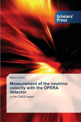 Measurement of the Neutrino Velocity with the Opera Detector (Paperback)