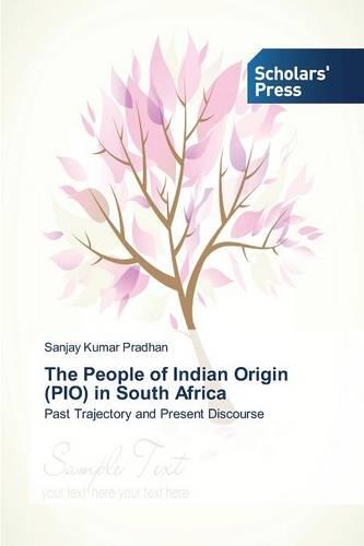 The People of Indian Origin (Pio) in South Africa (Paperback)
