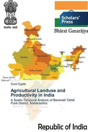 Agricultural Landuse and Productivity in India (Paperback)