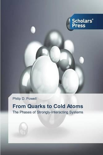 From Quarks to Cold Atoms (Paperback)