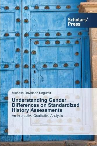 Understanding Gender Differences on Standardized History Assessments (Paperback)