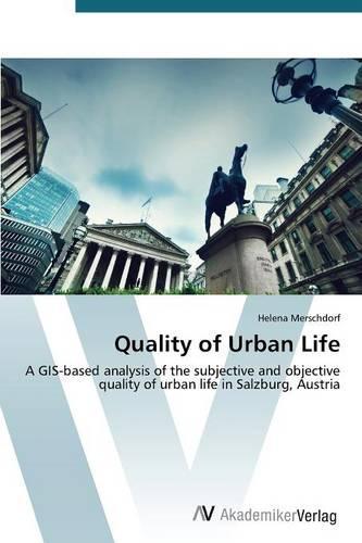 Quality of Urban Life (Paperback)