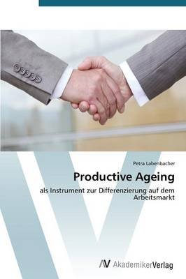 Productive Ageing (Paperback)