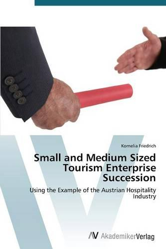 Small and Medium Sized Tourism Enterprise Succession (Paperback)
