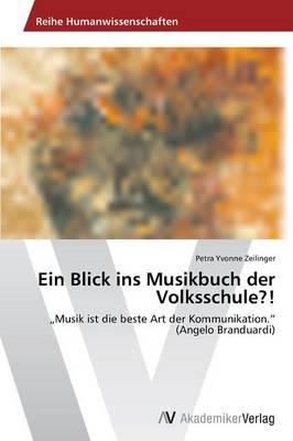 Ein Blick Ins Musikbuch Der Volksschule?! (Paperback)