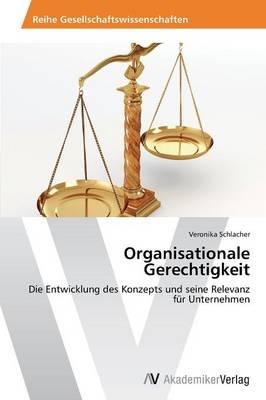 Organisationale Gerechtigkeit (Paperback)