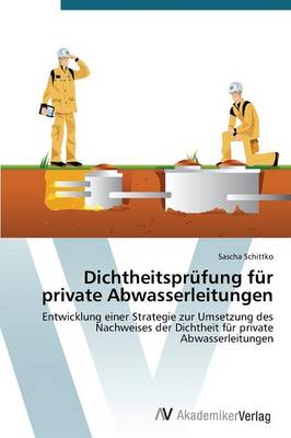 Dichtheitspr Fung F R Private Abwasserle (Paperback)