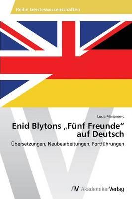 """Enid Blytons Funf Freunde"""" Auf Deutsch (Paperback)"""