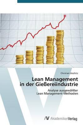 Lean Management in Der Giessereiindustrie (Paperback)