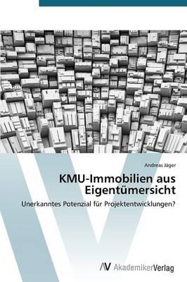 Kmu-Immobilien Aus Eigentumersicht (Paperback)