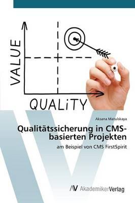Qualitatssicherung in CMS-Basierten Projekten (Paperback)