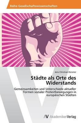 Stadte ALS Orte Des Widerstands (Paperback)