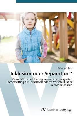 Inklusion Oder Separation? (Paperback)