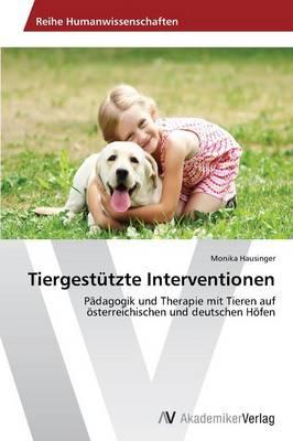 Tiergestutzte Interventionen (Paperback)