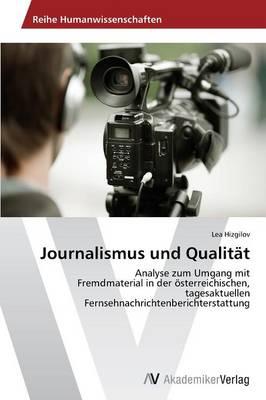 Journalismus Und Qualitat (Paperback)