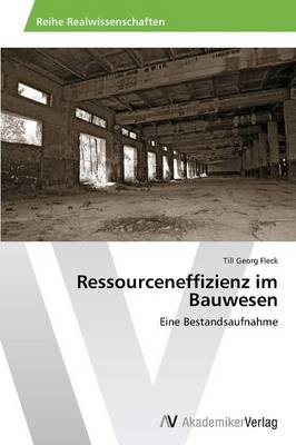 Ressourceneffizienz Im Bauwesen (Paperback)