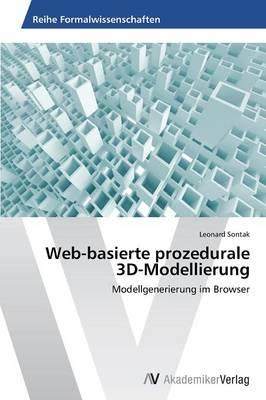 Web-Basierte Prozedurale 3D-Modellierung (Paperback)