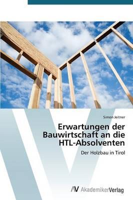 Erwartungen Der Bauwirtschaft an Die Htl (Paperback)