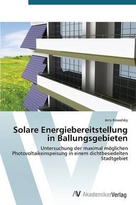 Solare Energiebereitstellung in Ballungsgebieten (Paperback)