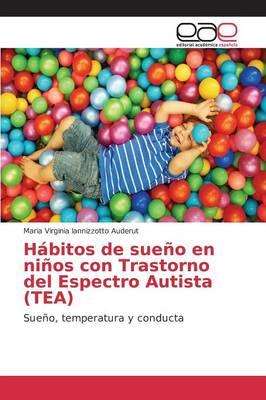 Habitos de Sueno En Ninos Con Trastorno del Espectro Autista (Tea) (Paperback)