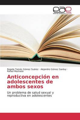 Anticoncepcion En Adolescentes de Ambos Sexos (Paperback)