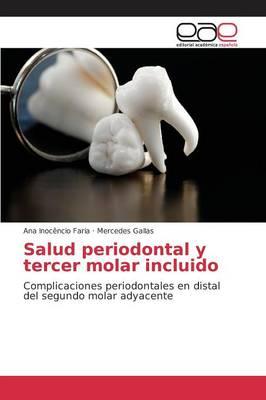Salud Periodontal y Tercer Molar Incluido (Paperback)