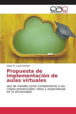Propuesta de Implementacion de Aulas Virtuales (Paperback)