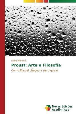 Proust: Arte E Filosofia (Paperback)