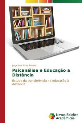 Psicanalise E Educacao a Distancia (Paperback)