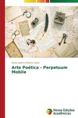 Arte Poetica - Perpetuum Mobile (Paperback)