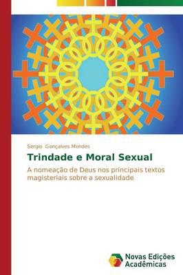 Trindade E Moral Sexual (Paperback)