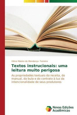 Textos Instrucionais: Uma Leitura Muito Perigosa (Paperback)