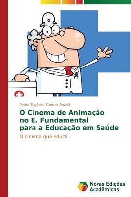 O Cinema de Anima O No E (Paperback)