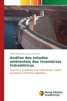 Analise DOS Estudos Ambientais DOS Inventarios Hidreletricos (Paperback)