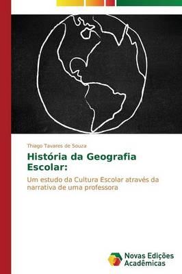 Historia Da Geografia Escolar (Paperback)