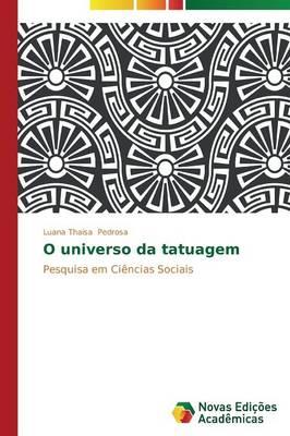 O Universo Da Tatuagem (Paperback)