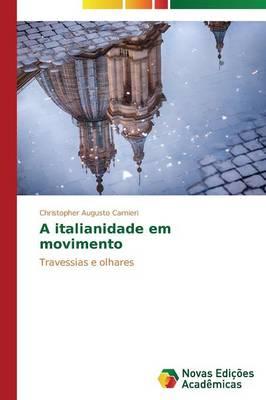 A Italianidade Em Movimento (Paperback)