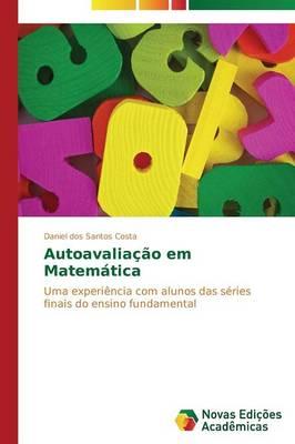 Autoavaliacao Em Matematica (Paperback)