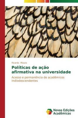 Politicas de Acao Afirmativa Na Universidade (Paperback)