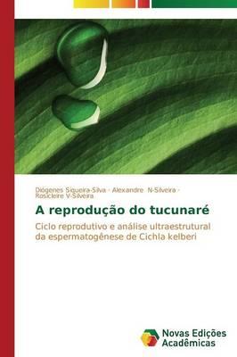 A Reproducao Do Tucunare (Paperback)