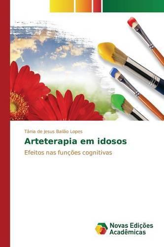 Arteterapia Em Idosos (Paperback)