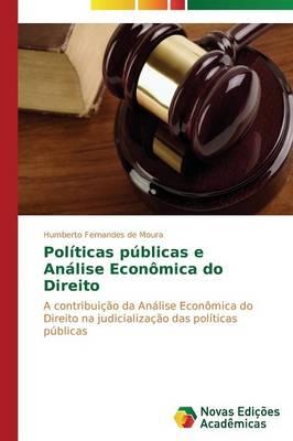 Politicas Publicas E Analise Economica Do Direito (Paperback)