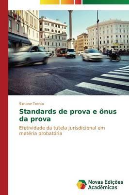 Standards de Prova E Onus Da Prova (Paperback)