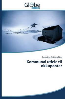 Kommunal Utleie Til Okkupanter (Paperback)