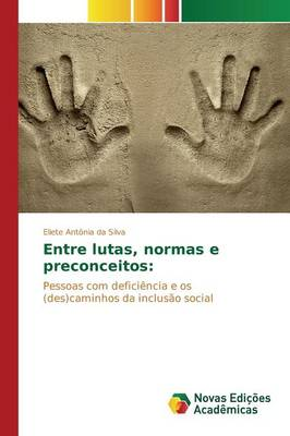 Entre Lutas, Normas E Preconceitos (Paperback)