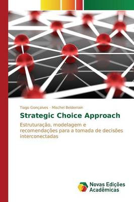 Strategic Choice Approach (Paperback)